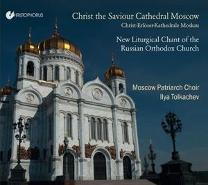 New Liturgical Chant Of The Russian Orthodox Churc, Natalia Haszler, Ilya Tolkachev
