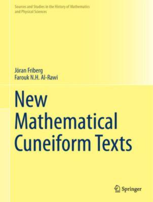 New Mathematical Cuneiform Texts, Jöran Friberg, Farouk N. H. Al-Rawi