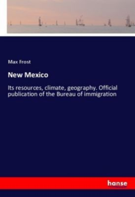 New Mexico, Max Frost