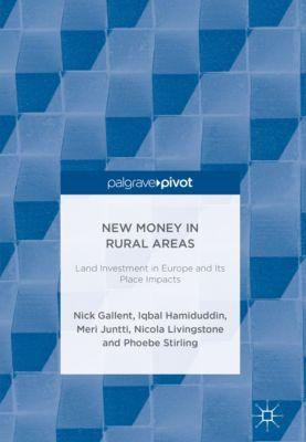 New Money in Rural Areas, Nick Gallent, Meri Juntti, Iqbal Hamiduddin, Nicola Livingstone, Phoebe Stirling