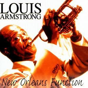 New Orleans Function, Louis Armstrong