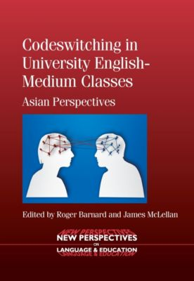 New Perspectives on Language and Education: Codeswitching in University English-Medium Classes