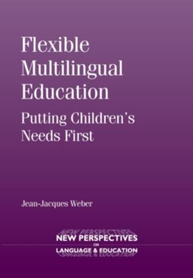 New Perspectives on Language and Education: Flexible Multilingual Education, Jean-Jacques Weber