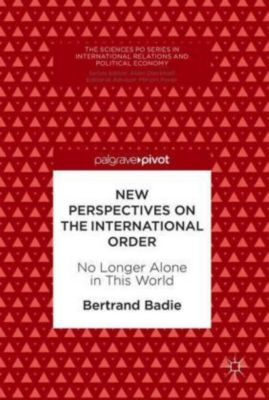 New Perspectives on the International Order, Bertrand Badie