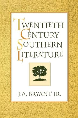New Perspectives on the South: Twentieth-Century Southern Literature, J. A. Bryant