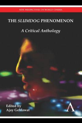 "New Perspectives on World Cinema: The ""Slumdog"" Phenomenon"