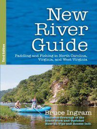 New River Guide, Bruce Ingram