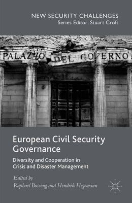 New Security Challenges: European Civil Security Governance