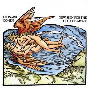 New Skin For The Old Ceremony, Leonard Cohen