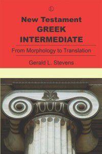 New Testament Greek Intermediate, Gerald Stevens