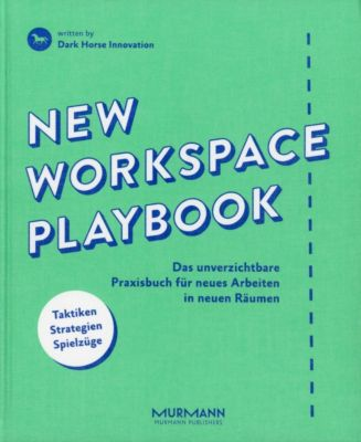 New Workspace Playbook, Pascal Gemmer, Dietmut Bartl, Dark Horse Innovation
