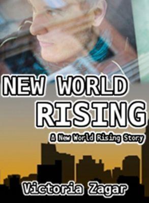 New World Rising, Victoria Zagar