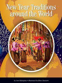 New Year Traditions around the World, Ann Malaspina