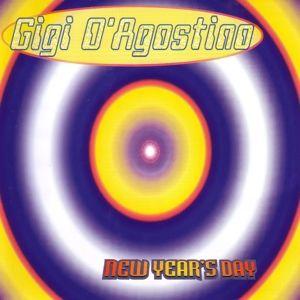 NEW YEAR'S DAY, Gigi D'Agostino