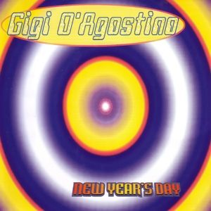 NEW YEAR'S DAY, Gigi D'Agostino