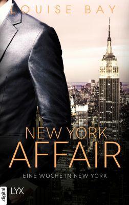 New-York-Affairs-Reihe: New York Affair - Eine Woche in New York, Louise Bay