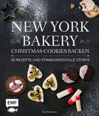 New York Bakery - Christmas Cookies backen - Clara Hansemann pdf epub