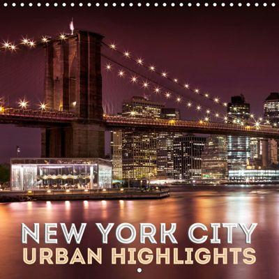 NEW YORK CITY Urban Highlights (Wall Calendar 2019 300 × 300 mm Square), Melanie Viola