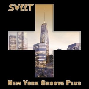 New York Groove Plus, Sweet