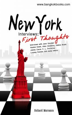New York Interviews: First Thoughts, Marranca, Richard