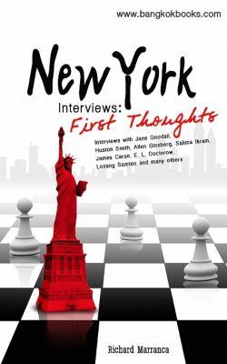 New York Interviews: First Thoughts, Marranca, Richard