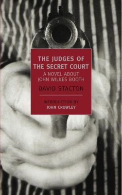 New York Review of Books Classics: The Judges of the Secret Court, David Stacton