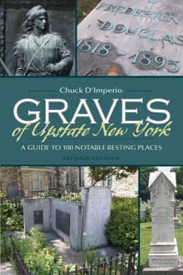 New York State Series: Graves of Upstate New York, Chuck D'imperio
