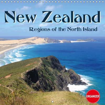 New Zealand - Regions of the North Island (Wall Calendar 2019 300 × 300 mm Square), Jana Thiem-Eberitsch