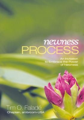 Newness Process, Tim O. Falade