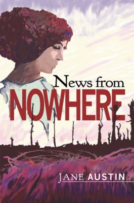 News from Nowhere, Jane Austin