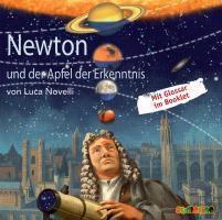 Newton und der Apfel der Erkenntnis, 1 Audio-CD, Luca Novelli