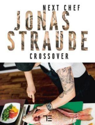 Next Chef Jonas Straube Crossover - Jonas Straube  