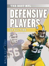 NFL's Best Ever: Best NFL Defensive Players of All Time, Barry Wilner