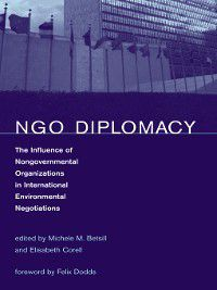 NGO Diplomacy, Felix Dodds, Elisabeth Corell, Michele M. Betsill