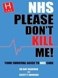 NHS Please Don't Kill Me!, Ray Radford, Scotty Johnson