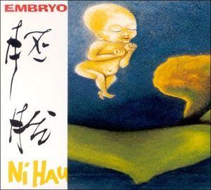 Ni Hau, Embryo