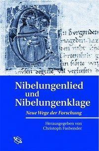 Nibelungenlied und Nibelungenklage