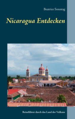 Nicaragua entdecken, Beatrice Sonntag