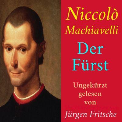 Niccolò Machiavelli: Der Fürst, Niccolò Machiavelli
