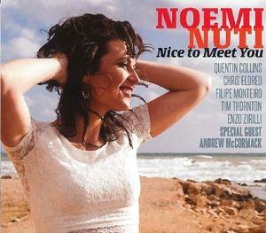 Nice To Meet You, Noemi Nuti