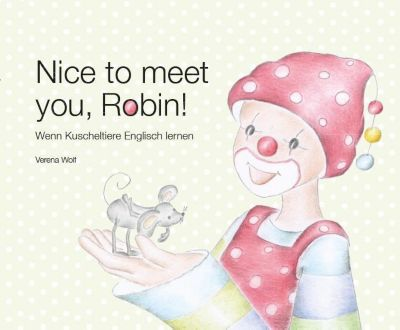 Nice to meet you, Robin! - Verena Wolf |