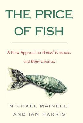 Nicholas Brealey Publishing: The Price of Fish, Ian Harris, Michael Mainelli