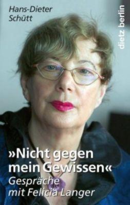 'Nicht gegen mein Gewissen', Hans-Dieter Schütt