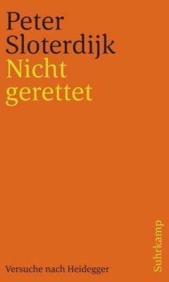 Nicht gerettet - Peter Sloterdijk |