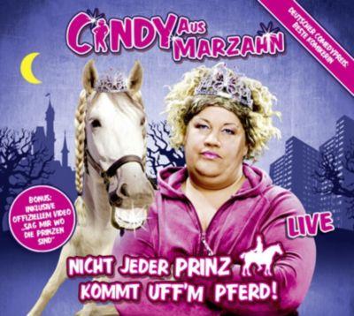 Nicht jeder Prinz kommt uff'm Pferd, Cindy aus Marzahn