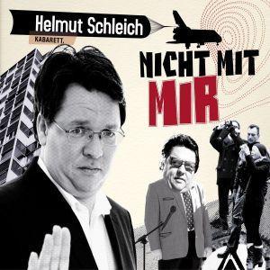 Nicht mit mir, 1 Audio-CD, Helmut Schleich