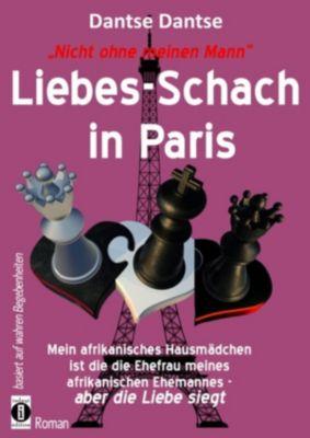 Nicht ohne meinen Mann: Liebes-Schach in Paris, Dantse Dantse
