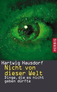 Nicht von dieser Welt, Hartwig Hausdorf
