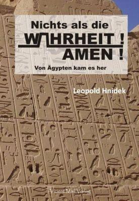 Nichts als die Wahrheit! Amen!, Leopold Hnidek
