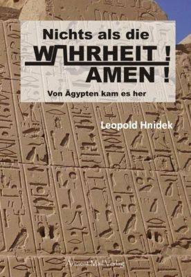 Nichts als die Wahrheit! Amen!, 53 Teile, Leopold Hnidek